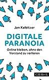 Digitale Paranoia: Online bleiben, ohne den Verstand zu verlieren