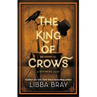 Bray, L: The King of Crows: Number 4 in the Diviners series