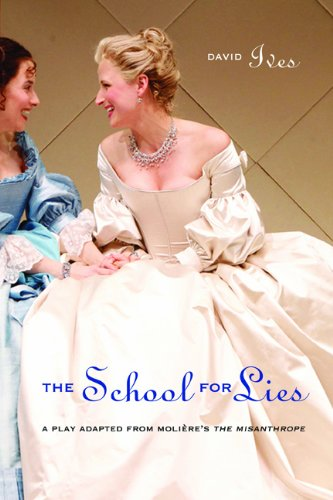 Download The School for Lies: A Play Adapted from Molière's The Misanthrope pdf epub