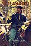 img - for The Mule Soldiers: A Novel of the American Civil War book / textbook / text book