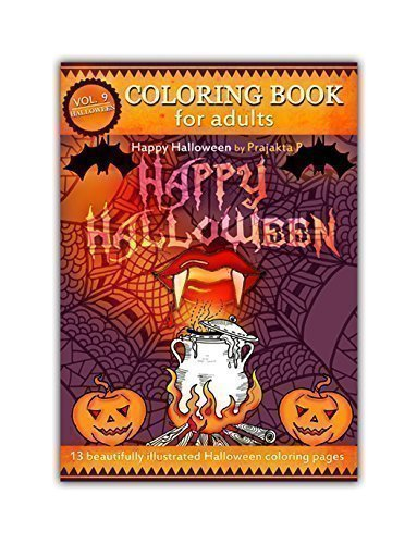 Happy Halloween coloring book for adults – Volume 09 by Prajakta P, Spiral bound, stress relieving fun patterns for all -