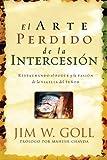 img - for El Arte Perdido de la Intercession (Lost Art of Intercession) (Spanish Edition) book / textbook / text book
