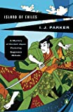 Island of Exiles, Ingrid J. Parker and I. J. Parker, 0143112597