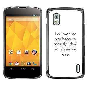 Cubierta protectora del caso de Shell Plástico || LG Google Nexus 4 E960 || Only One Inspiring Text Heart @XPTECH