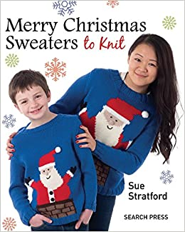 5e884a4082ffb5 Merry Christmas Sweaters  Amazon.co.uk  Sue Stratford  9781782210115 ...