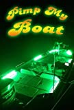 Green Blob Outdoors Pimp My Boat (Green) LED Boat Deck Lighting Kit DIY with Red & Green Navigation Lights
