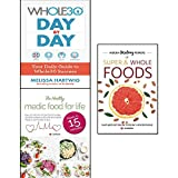 whole30 day by day, hidden healing powers of super & whole foods and healthy medic food for life 3 books collection set - your daily guide to whole30 success