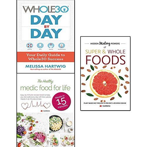 Book cover from whole30 day by day, hidden healing powers of super & whole foods and healthy medic food for life 3 books collection set - your daily guide to whole30 success by Melissa Hartwig