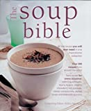 The Soup Bible, Debra Mayhew, 1844768961