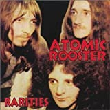 Rarities by Atomic Rooster (2000-01-01)