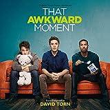 That Awkward Moment (David Torn)