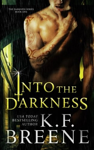 Into the Darkness (Darkness, 1) (Volume 1)