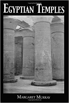 Egyptian Temples (Kegan Paul Library of Ancient Egypt)