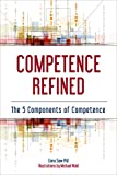 Competence Refined: The 5 Components of Competence