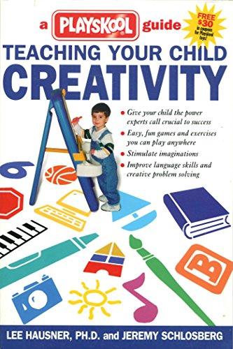 Teaching Your Child Creativity: A Playskool Guide