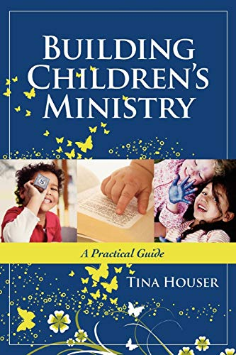 Building Children's Ministry: A Practical ()