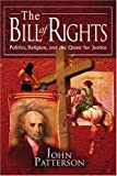The Bill of Rights, John Patterson, 0595313981