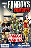 Fanboys vs Zombies #4 (Filled Randomly With 1 Of 2 Covers)