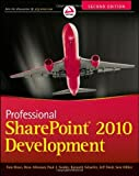 img - for Professional SharePoint 2010 Development by Rizzo, Thomas, Alirezaei, Reza, Fried, Jeff, Swider, Paul, H (2012) Paperback book / textbook / text book
