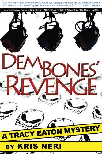 Dem Bones' Revenge (Tracy Eaton Mysteries Book 2)