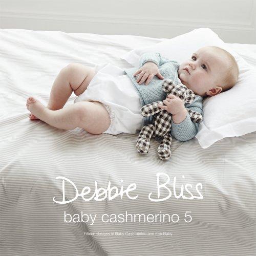 Debbie Bliss Knitting Patterns - Debbie Bliss Baby Cashmerino 5 Knitting Pattern Book