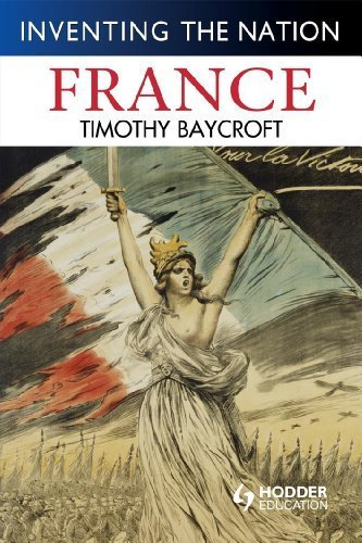 France (Inventing the Nation) by Tim Baycroft (2008-08-29)