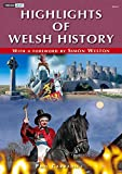 Highlights of Welsh History, Carradice, Phil and Weston, Simon, 1843238500