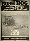 Bush Hog Model 2510 Rotary Cutter Mower Operators Manual 5/94