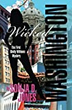 Wicked Washington - Book  of the Wicked Series