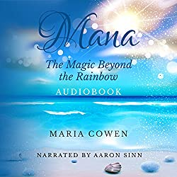Mana: The Magic Beyond the Rainbow