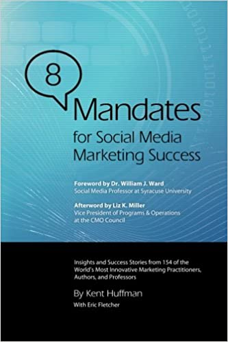 8 Mandates for Social Media Marketing Success: Amazon.es: Kent Huffman: Libros en idiomas extranjeros