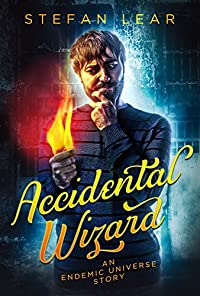 Accidental Wizard by Stefan Lear ebook deal