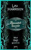 Beautiful Secrets (2). Wer lügt, gewinnt