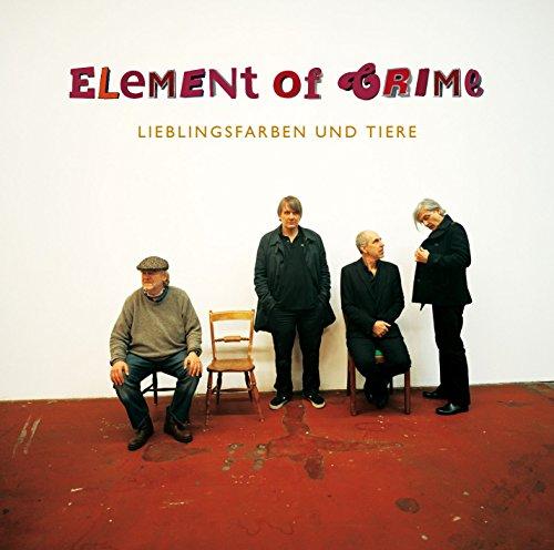 Element Of Crime: Lieblingsfarben Und Tiere (Audio CD)
