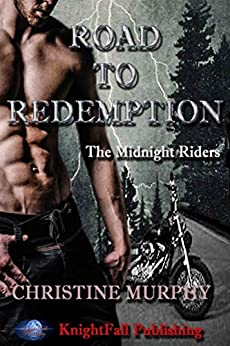 Road To Redemption: The Midnight Riders Series by [Murphy, Christine]