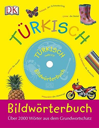 Bildwörterbuch Türkisch  Über 200 Wörter Aus Dem Grundwortschatz