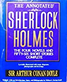 Image of The Annotated Sherlock Holmes: The Four Novels and Fifty-Six Short Stories Complete