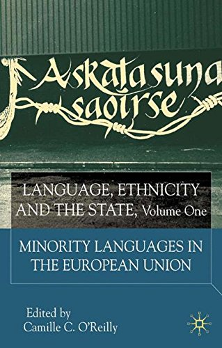 Language, Ethnicity and the State, Volume 1: Minority Languages In The European Union - Language And Ethnicity