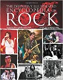 The Definitive Illustrated Encyclopedia of Rock, Michael Heatley and Richard Buskin, 1844519961