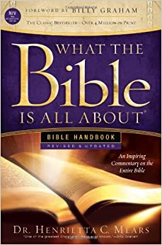 What the Bible Is All About: Revised-NIV Edition Bible Handbook