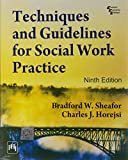 Techniques and Guidelines for Social Work Practice, 9th ed., Sheafor, 8120343727