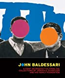 John Baldessari: A Print Retrospective from the Collections of Jordan D. Schnitzer and his Family Foundation, Hunter Drohojowska-Philip, 1935202103