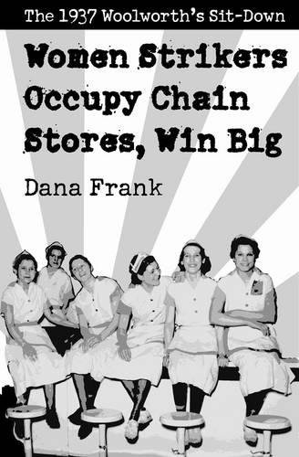 women-strikers-occupy-chain-stores-win-big-the-1937-woolworths-sit-down