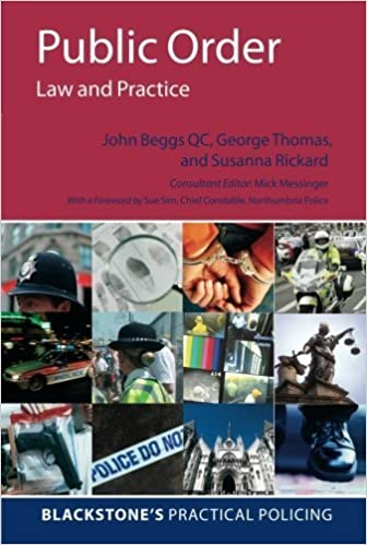Book Public Order: Law and Practice (Blackstone's Practical Policing Series) 1st edition by Beggs, John, Street, Amy, Thomas, George (2011)