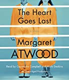 """The Heart Goes Last - A Novel"" av Margaret Atwood"