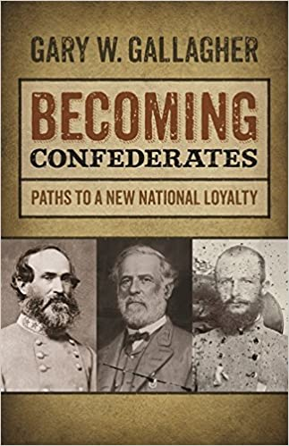 Ilmainen pdf-tiedostojen lataaminen Becoming Confederates: Paths to a New National Loyalty (Mercer University Lamar Memorial Lectures Ser.) PDF 0820345407