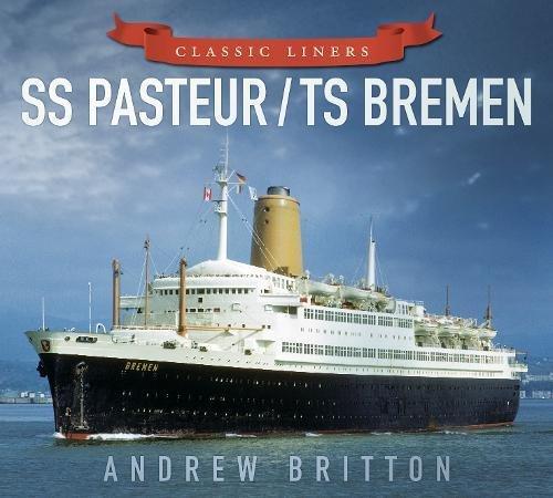 SS Pasteur/TS Bremen (Classic (Bremen Ocean Liner)