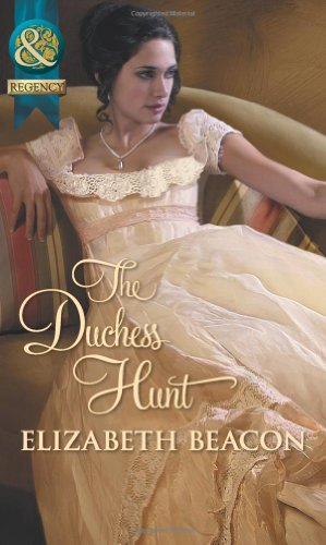 The Duchess Hunt (Mills & Boon Historical)