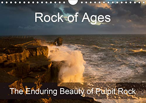 (Rock of Ages: The Enduring Beauty of Pulpit Rock 2020: Pulpit Rock, Dorset in varying lighting and weather conditions (Calvendo Nature))