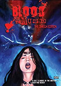 Blood For The Muse: The Omega Edition